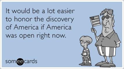 government-shutdown-columbus-day-columbus-day-ecards-someecards